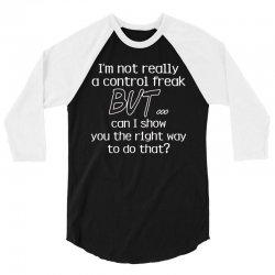 control freak 3/4 Sleeve Shirt | Artistshot