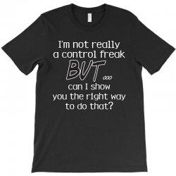 control freak T-Shirt | Artistshot
