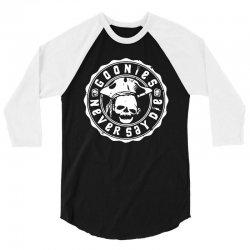 goonies never say die   for dark 3/4 Sleeve Shirt | Artistshot