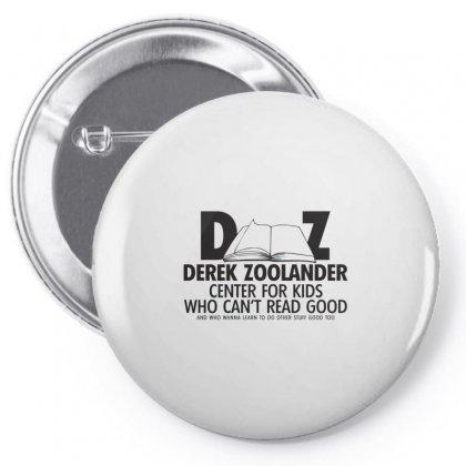 Derek Zoolander Pin-back Button Designed By K0d1r