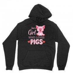 just a girl who loves pigs Unisex Hoodie | Artistshot