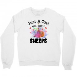 just a girl who loves sheeps for light Crewneck Sweatshirt | Artistshot