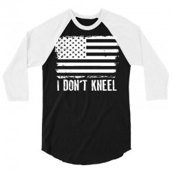 dont kneel 3/4 Sleeve Shirt | Artistshot