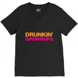 drunkin' grownups V-Neck Tee | Artistshot