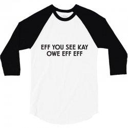 eff you 3/4 Sleeve Shirt | Artistshot