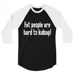 fat hard dr 3/4 Sleeve Shirt | Artistshot