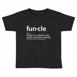 funcle Toddler T-shirt | Artistshot