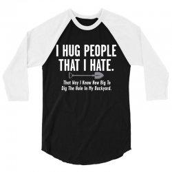 hug dig 3/4 Sleeve Shirt | Artistshot
