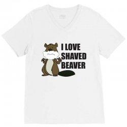 i love a shaved beaver V-Neck Tee   Artistshot