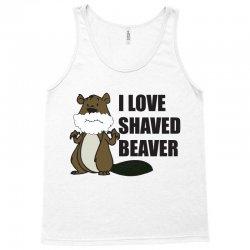 i love a shaved beaver Tank Top   Artistshot