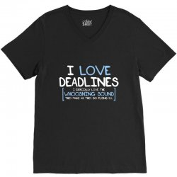 i love deadlines V-Neck Tee | Artistshot