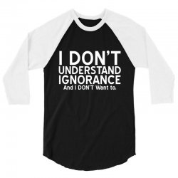 ignorance 3/4 Sleeve Shirt | Artistshot