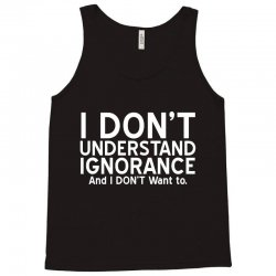 ignorance Tank Top | Artistshot
