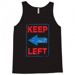 keep left Tank Top | Artistshot