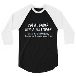 leader follower 3/4 Sleeve Shirt | Artistshot