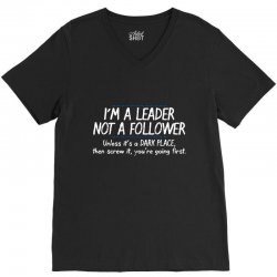 leader follower V-Neck Tee | Artistshot