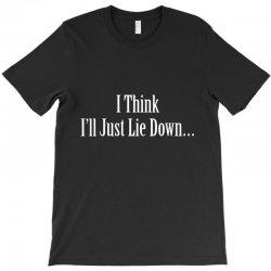 lie down T-Shirt | Artistshot