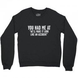 look accident Crewneck Sweatshirt | Artistshot