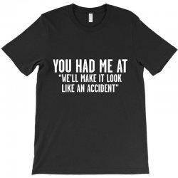 look accident T-Shirt | Artistshot