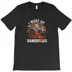 Dangerous football feeling football T-Shirt | Artistshot
