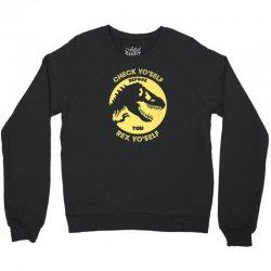 Check yo'self before you rex yo'self funny t rex Crewneck Sweatshirt | Artistshot