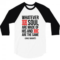 WHATEVER OUR SOUL ARE MADE OF 3/4 Sleeve Shirt | Artistshot