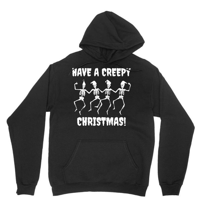 Have A Creepy Christmas T Shirt Unisex Hoodie   Artistshot