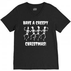 have a creepy christmas t shirt V-Neck Tee   Artistshot