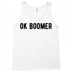 ok boomer tee shirt funny humor Tank Top | Artistshot
