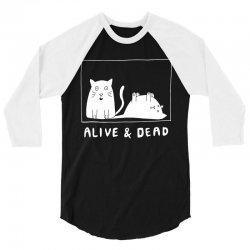schrodinger's cat alive and dead t shirt 3/4 Sleeve Shirt | Artistshot