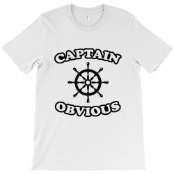 captain obvious T-Shirt | Artistshot