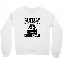 fantsy cornhole legend Crewneck Sweatshirt | Artistshot