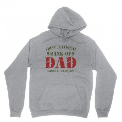 first national bank of dad Unisex Hoodie | Artistshot