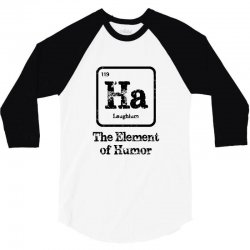 ha the element of humor 3/4 Sleeve Shirt | Artistshot