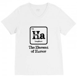 ha the element of humor V-Neck Tee | Artistshot