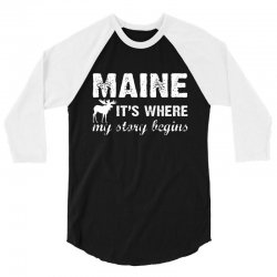 maine where my story begins 3/4 Sleeve Shirt | Artistshot