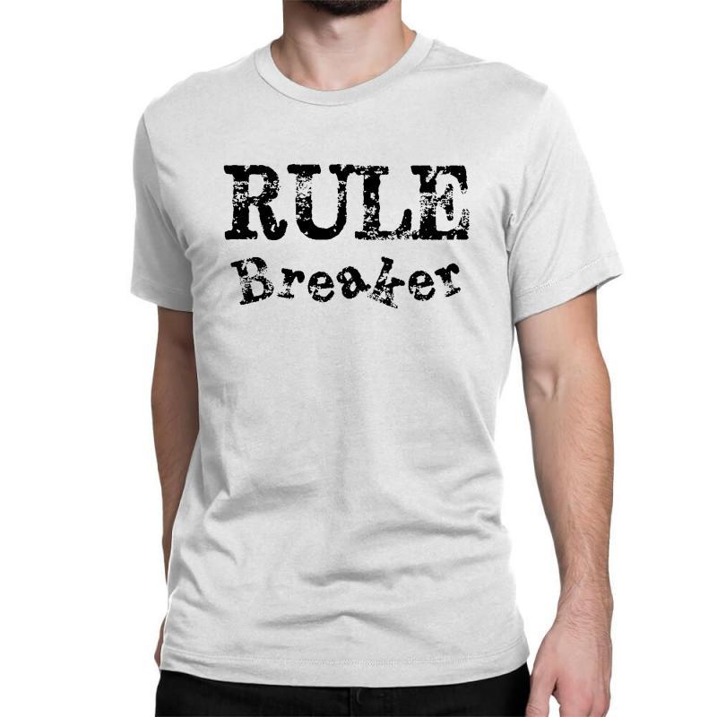 Rule Breaker Classic T-shirt   Artistshot