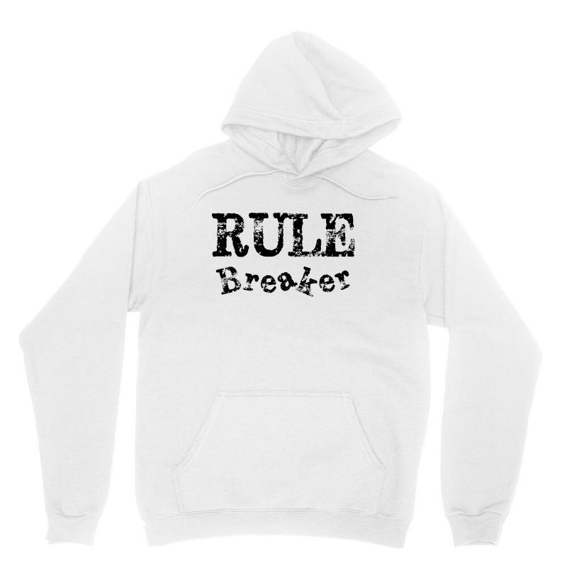 Rule Breaker Unisex Hoodie   Artistshot