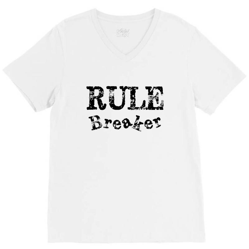 Rule Breaker V-neck Tee   Artistshot