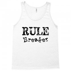 rule breaker Tank Top | Artistshot
