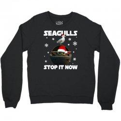 seagulls stop it now Crewneck Sweatshirt   Artistshot