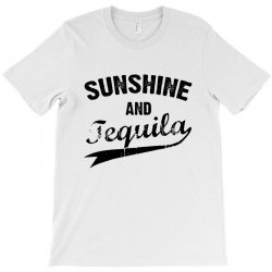 sunshine and tequila T-Shirt | Artistshot