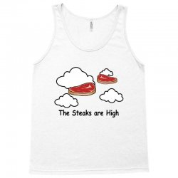 the steaks are high Tank Top | Artistshot