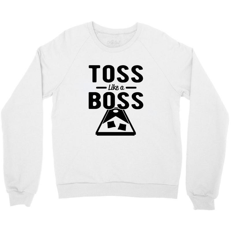 Toss Like A Boss Cornhole Crewneck Sweatshirt   Artistshot
