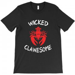 wicked clawesome lobster T-Shirt | Artistshot