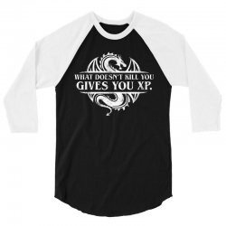 what doesnt kill you gives you xp   white art 3/4 Sleeve Shirt | Artistshot