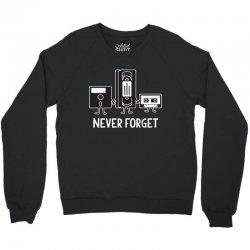 never forget Crewneck Sweatshirt | Artistshot