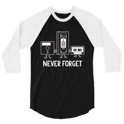 never forget 3/4 Sleeve Shirt | Artistshot