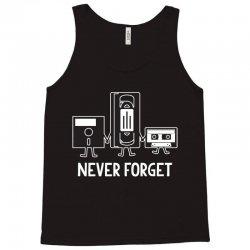 never forget Tank Top | Artistshot