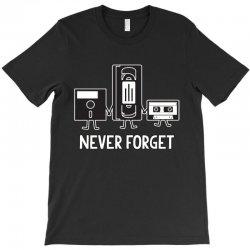 never forget T-Shirt | Artistshot